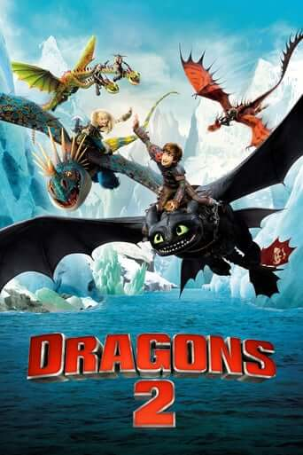 Dragons 2 (How to Train Your Dragon 2)
