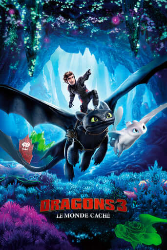 Dragons 3 : Le monde caché (How to Train Your Dragon: The Hidden World)
