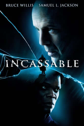 Incassable (Unbreakable)