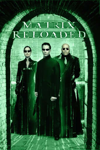 Matrix Reloaded (The)