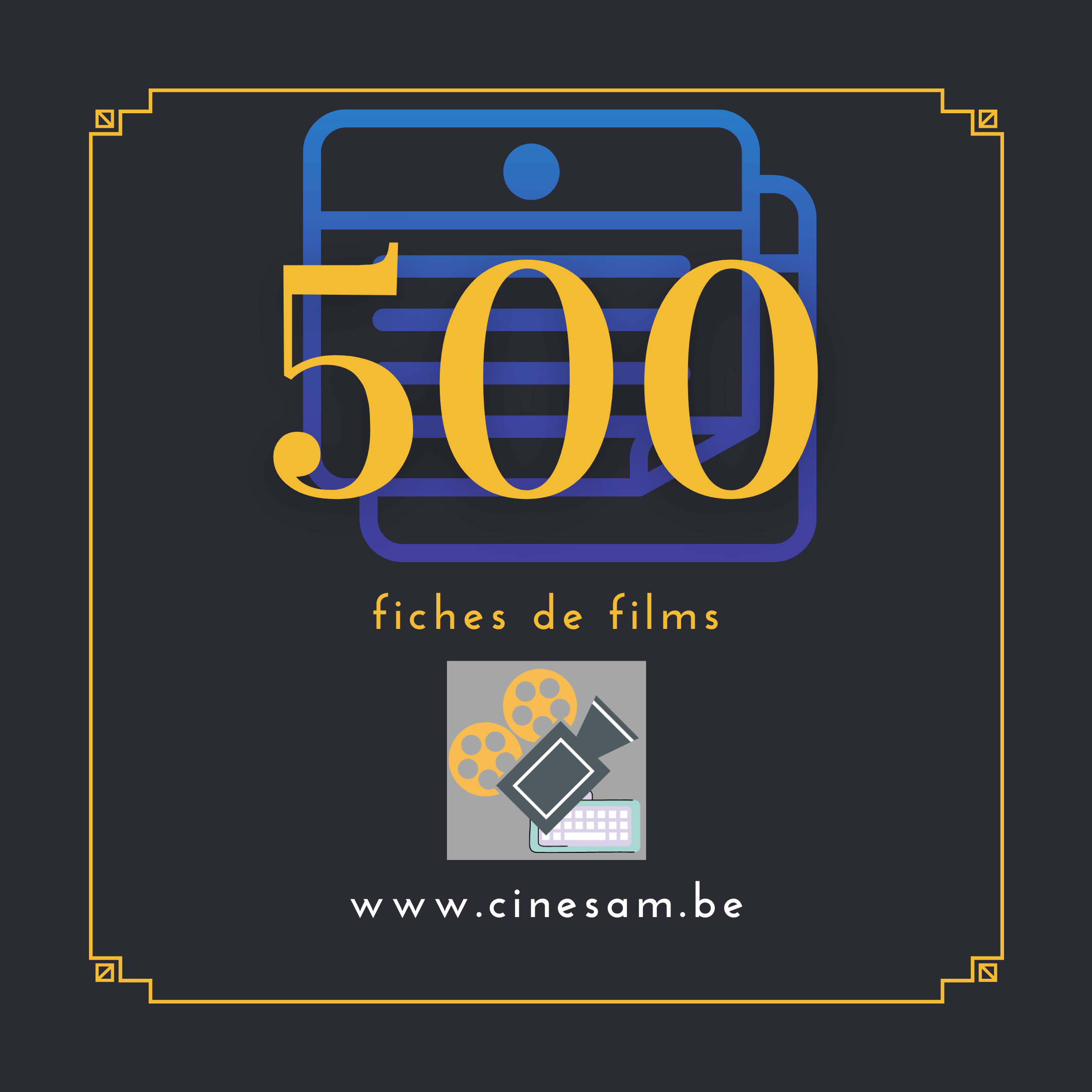 Cap des 500 fiches sur CinéSam