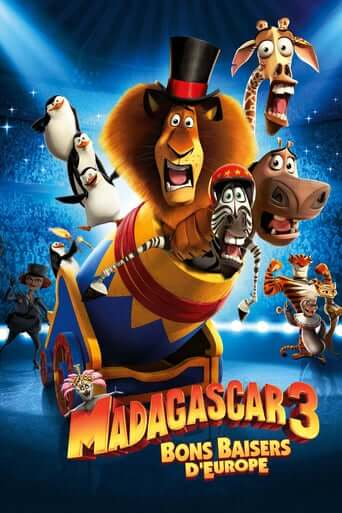 Madagascar 3 : Bons Baisers d'Europe (Europe's Most Wanted)